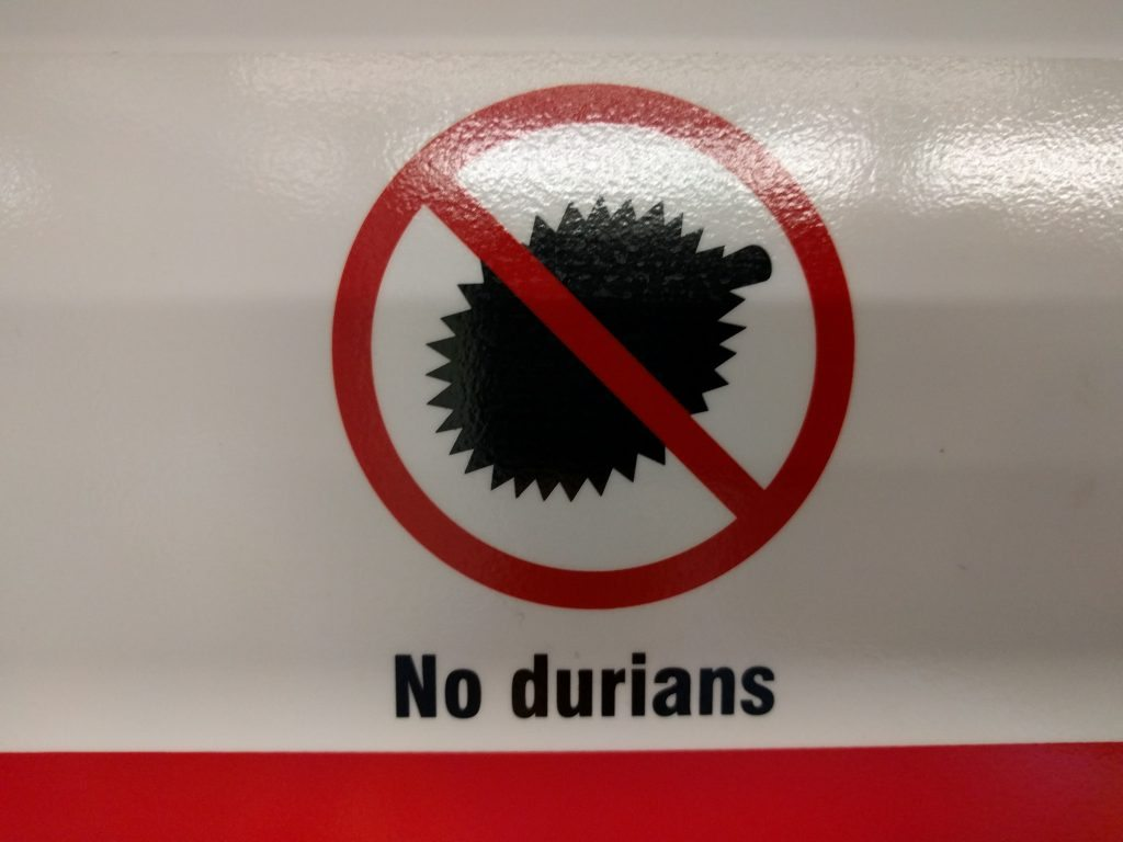 Although it's durian season and people love this fruit (?), the stench of it does not go unrecognized. These signs exist in all the MRT train cars. I greatly appreciate Singapore's efforts!